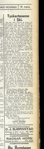 «Tyskertøsene» fikk hard medfart etter krigen. Dette stykket sto ØB så sent som november 1945,da innsenderen advarte mot «deres skumle trafikk». I innlegget i ØB mente han at det var på sin plass å offentliggjøre navnene på dem, og det gjorde han.  «Helst burde vel også bildene av dette krapylet komme i avisen til skrekk og advarsel» skrev han.