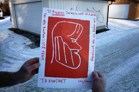 STÅ FREM: Eikaas skal henge opp 100 plakater hvor han ber taggeren om å stå frem. Billedkunstneren kan love et spennende samarbeidsprosjekt dersom vedkommende er tøff nok til å gi lyd fra seg.