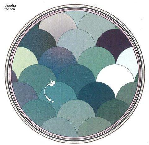 «THE SEA» (5) Phaedra (Rune Grammofon) Anmeldt av Ole-Morten Vestby