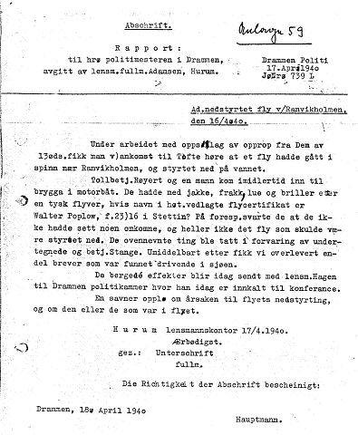 <b>RAPPORTEN.</b> I denne rapporten datert 17. april 1940 fra lensmannsfullmektig Adamsen i Hurum, beskrives flystyrten og funn av klær, flysertifikat og brev.