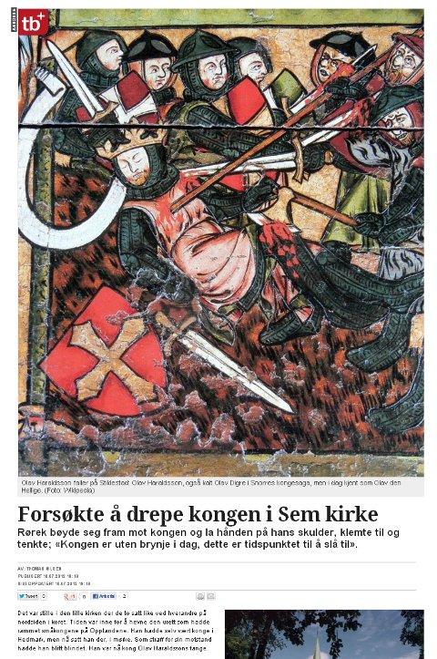 Kong Olav Haraldsson ble nesten drept under et drapsforsøk på Sem.